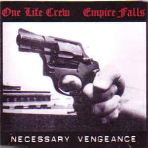 Necessary Vengeance (With One Life Crew)