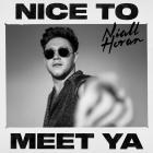 Niall Horan - Nice To Meet Ya (CDS)