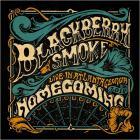 Blackberry Smoke - Homecoming; Live In Atlanta