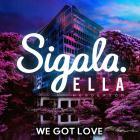 Sigala - We Got Love (With Ella Henderson) (CDS)