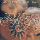 An Intimate Holiday With Michael Feinstein CD1