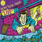 Less than Jake - Hello Rockview: Live