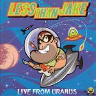 Less than Jake - Live From Uranus (EP)