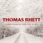 Thomas Rhett - Christmas In The Country (MCD)