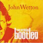 John Wetton - The Official Bootleg Archive Vol. 1 CD5