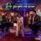 Por Siempre Mi Amor (CDS)