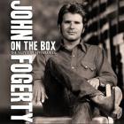John Fogerty - On The Box