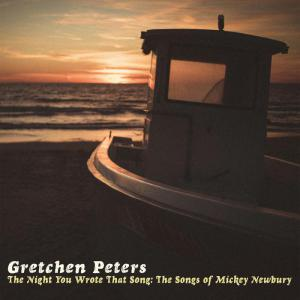 The Night You Wrote That Song: The Songs Of Mickey Newbury