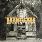 Brent Cobb - No Place Left To Leave