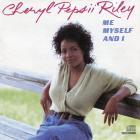 Cheryl Pepsii Riley - Me Myself And I