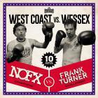 NOFX - West Coast vs. Wessex