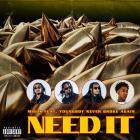Migos - Need It (CDS)