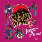 Zapp VII - Roger & Friends