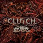 Clutch - Monsters, Machines, And Mythological Beasts