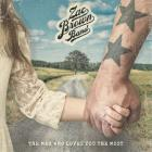 Zac Brown Band - The Man Who Loves You The Most (CDS)