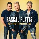 Rascal Flatts - How They Remember You (EP)