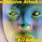 Massive Attack - Eutopia (EP)
