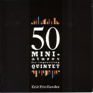 50 Miniatures For Improvising Quintet