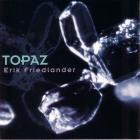 Erik Friedlander - Topaz