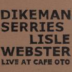 Live At Cafe Oto