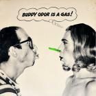 Buddy Odor Is A Gas! (Vinyl)