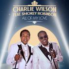 Charlie Wilson - All Of My Love (CDS)
