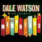 Dale Watson - Dale Watson Presents: The Memphians