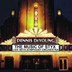 Dennis DeYoung - The Music Of Styx: Live With Symphony Orchestra CD1