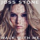 Joss Stone - Walk With Me (CDS)