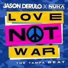 Love Not War (The Tampa Beat) (CDS)