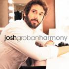 Josh Groban - Harmony (Extended Edition)