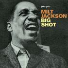 Milt Jackson - Big Shot - Ballads And Soul