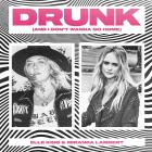 Elle King - Drunk (And I Don't Wanna Go Home) (With Miranda Lambert) (CDS)