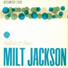 Milt Jackson - Ballads And Blues (Reissued 1991)