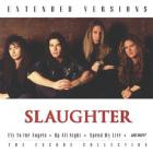 Slaughter - Extended Versions