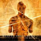 Heaven Shall Burn - In Battle... (There Is No Law) (Reissued 2004)
