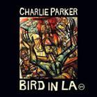 Charlie Parker - Bird In La