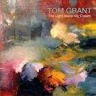 Tom Grant - The Light Inside My Dream