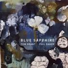 Tom Grant - Blue Sapphire (With Phil Baker)