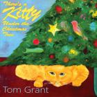 Tom Grant - There's A Kitty Under The Christmas Tree