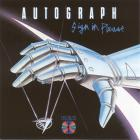 Autograph - Sign In Please (Remastered 2009)