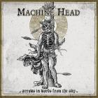 Machine Head - Arrows In Words From The Sky (EP)