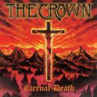 The Crown - Eternal Death (Reissued 2004)