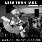 Less than Jake - Live At The Apple Store (EP)