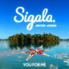 Sigala - You For Me (With Rita Ora) (CDS)