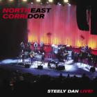 Steely Dan - Northeast Corridor: Steely Dan Live