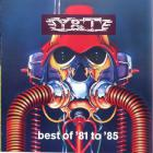 Y&T - Best Of '81 To '85