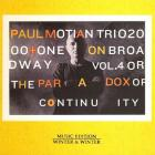 Paul Motian - On Broadway Vol.4 Or The Paradox Of Continuity