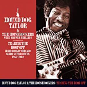 Tearing The Roof Off: Hard Rocking Chicago Slide Guitar Blues 1962-1982