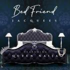 Jacquees - Bed Friend (With Queen Naija) (CDS)